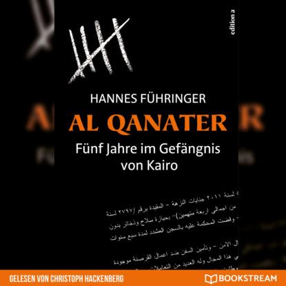 hannes hartmann belastung im lehrerberuf Hannes Führinger Al Qanater - Fünf Jahre im Gefängnis von Kairo (Ungekürzt)