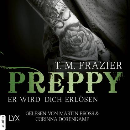 t m frazier king tom 1 the king T. M. Frazier Preppy - Er wird dich erlösen - King-Reihe 7 (Ungekürzt)