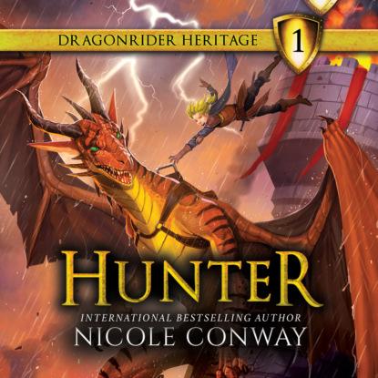 Hunter - The Dragonrider Heritage, Book 1 (Unabridged)
