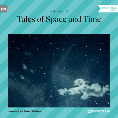 Фото - H. G. Wells Tales of Space and Time (Unabridged) герберт уэллс tales of space and time