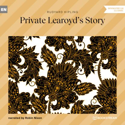 Редьярд Джозеф Киплинг Private Learoyd's Story (Unabridged) недорого