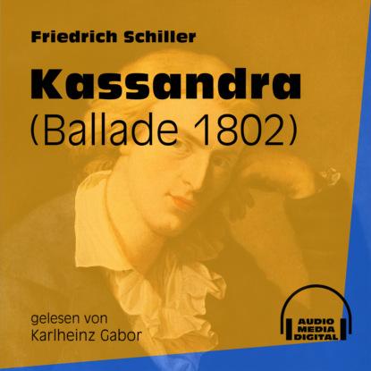 Kassandra - Ballade 1802 (Ungek?rzt)