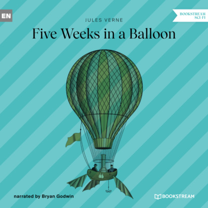 Five Weeks in a Balloon (Unabridged)