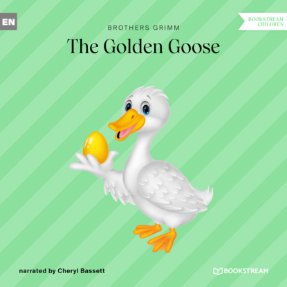 Фото - Brothers Grimm The Golden Goose (Ungekürzt) the brothers grimm sleeping beauty teacher s edition