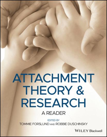 Группа авторов Attachment Theory and Research группа авторов literary theory