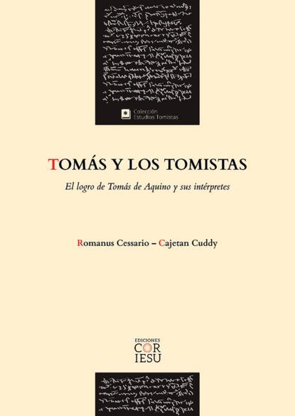 Romanus Cessario Tomás y los tomistas justo l gonzalez historia abreviada del pensamiento cristiano