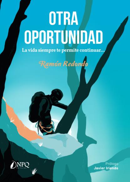Ramón Redondo Otra oportunidad sandra blázquez me dije hazlo y lo hice
