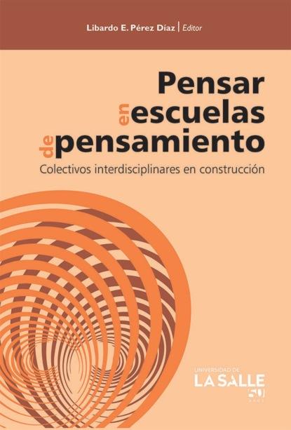 Libardo Enrique Pérez Díaz Pensar en escuelas de pensamiento ewan mcintosh pensamiento de diseño en la escuela