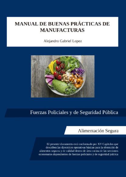 alejandro sarbach ferriol filosofar con jvenes Alejandro Gabriel López Manual de buenas prácticas de manufacturas