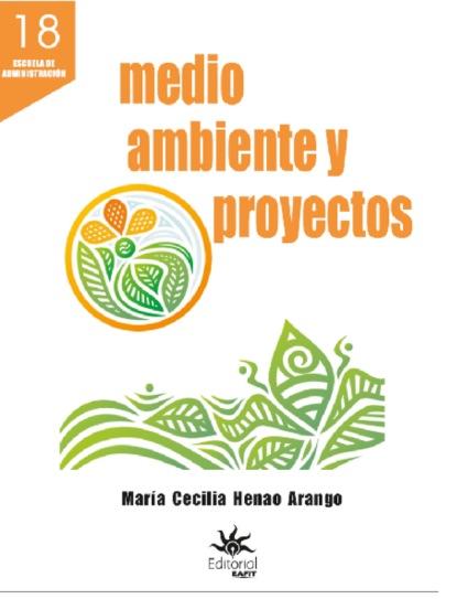 María Cecilia Henao Arango Medio ambiente y proyectos darío abad arango control de gestión metodología para diseñar validar e implantar sistemas de control de gestión en entidades del sector público