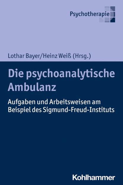 Группа авторов Die psychoanalytische Ambulanz l heilbrunn die grundung der universitat frankfurt a m