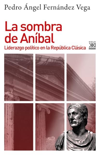 Фото - Pedro Ángel Fernández de la Vega La Sombra de Anibal pedro a piedras monroy la siega del olvido