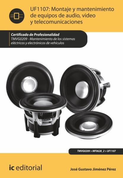 José Gustavo Jiménez Pérez Montaje y mantenimiento de equipos de audio, video y telecomunicaciones. TMVG0209 rafael jesús pérez carvajal mantenimiento del software ifct0510