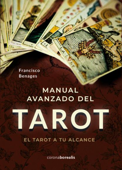 Фото - Francisco Benages Manual avanzado de Tarot eloy para astrología y tarot