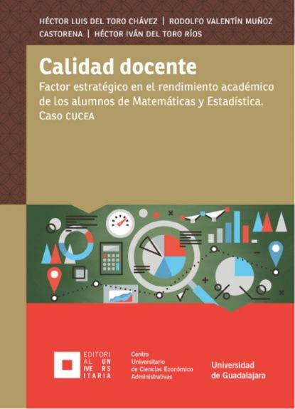 Héctor Luis del Toro Chávez Calidad docente ricardo pedernera aplicación de la matemáticas a la realidad