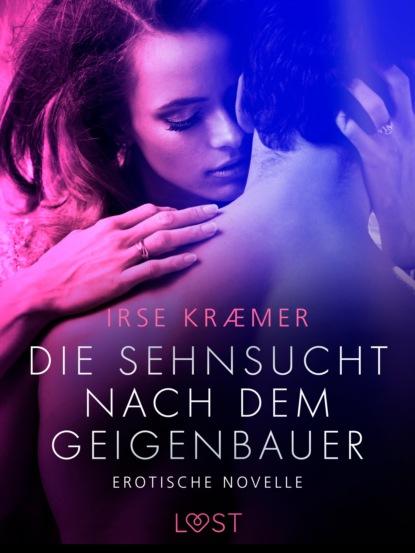 Irse Kræmer Die Sehnsucht nach dem Geigenbauer: Erotische Novelle klaus dieter john auf dem wasser laufen