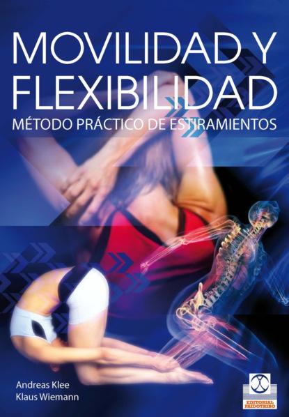 Andreas Klee Movilidad y flexibilidad debra j rose equilibrio y movilidad con personas mayores