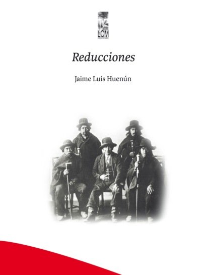 Jaime Luis Huenún Reducciones