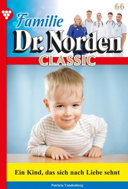 Familie Dr. Norden Classic 66 – Arztroman