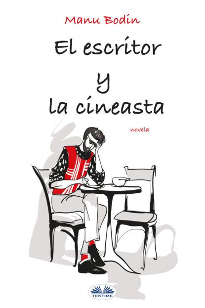 dionisio solis la comparsa de repente Manu Bodin El Escritor Y La Cineasta