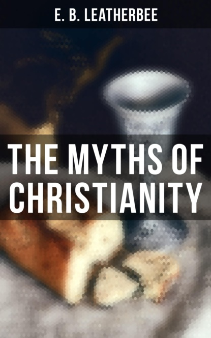 The Myths of Christianity