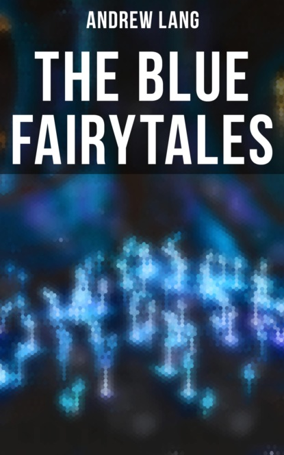 The Blue Fairytales