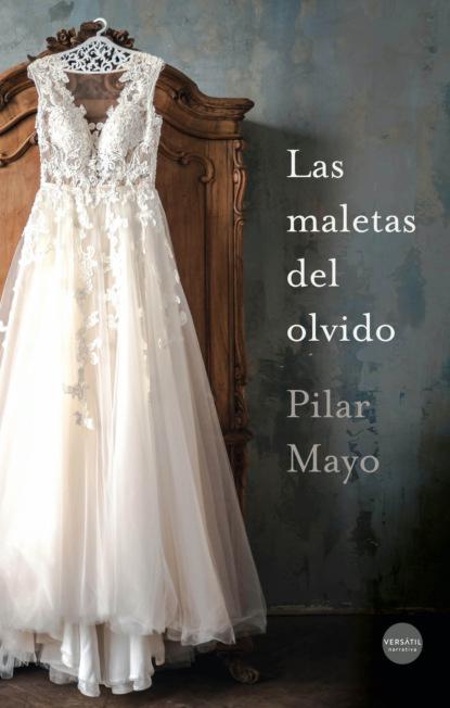 Фото - Pilar Mayo Las maletas del olvido metsy hingle a traves del olvido
