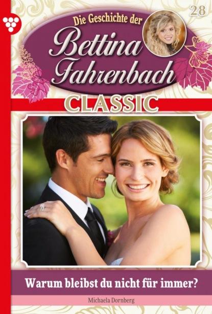 Bettina Fahrenbach Classic 28 – Liebesroman