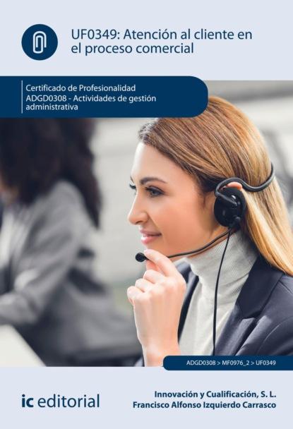 Фото - S. L. Innovación y Cualificación Atención al cliente en el proceso comercial. ADGD0308 ahmed mohamed salah gestión administrativa del proceso comercial adgd0308