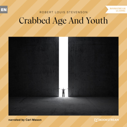 Crabbed Age and Youth (Unabridged)