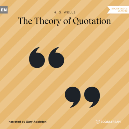 The Theory of Quotation (Unabridged)