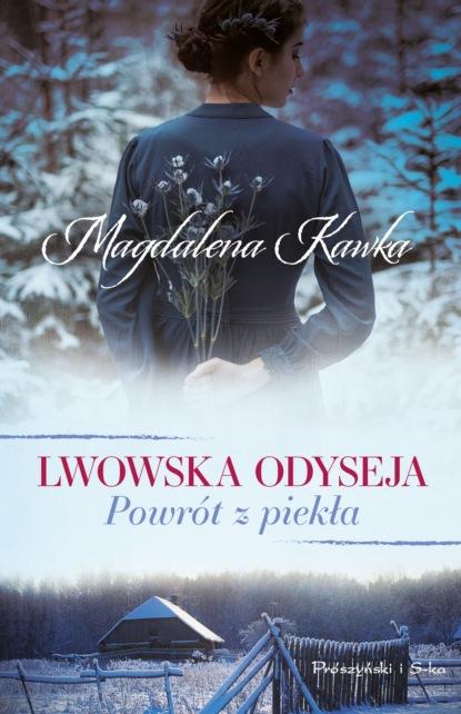 Фото - Magdalena Kawka Powrót z piekła magdalena kawka kobiety nieidealne magda