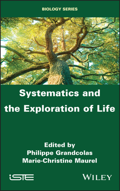 Systematics and the Exploration of Life