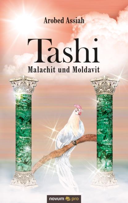 Tashi – Malachit und Moldavit