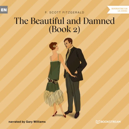 The Beautiful and Damned, Book 2 (Unabridged)