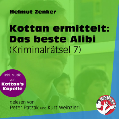Фото - Helmut Zenker Das beste Alibi - Kottan ermittelt - Kriminalrätseln, Folge 7 (Ungekürzt) helmut zenker kottan ermittelt räuber und gendarm ungekürzt