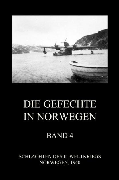 Die Gefechte in Norwegen, Band 4
