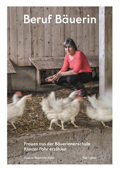 Фото - Susann Bosshard-Kälin Beruf Bäuerin kathrin sohst 30 minuten hochsensibilität im beruf