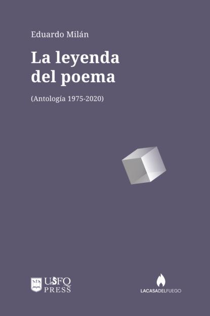 Eduardo Milán La leyenda del poema camilo fernández cozman interculturalidad y sujeto migrante en la poesía de vallejo cisneros y watanabe