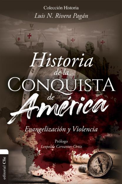 Luis N. Rivera Pagán Historia de la conquista de América carlos zolla la unam y los pueblos indígenas