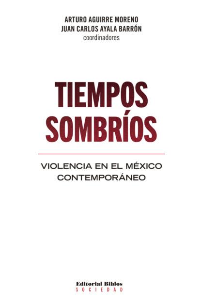 Arturo Aguirre Moreno Tiempos sombríos gabriela vargas g violencia política contra las mujeres el precio de la paridad en méxico