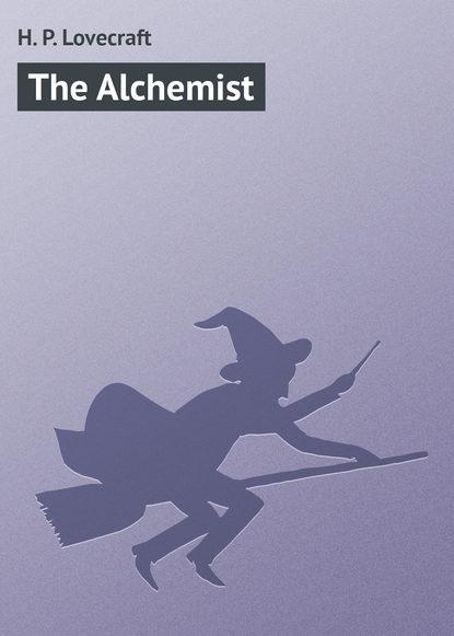 Говард Филлипс Лавкрафт The Alchemist tenisha renee descendants of the veil