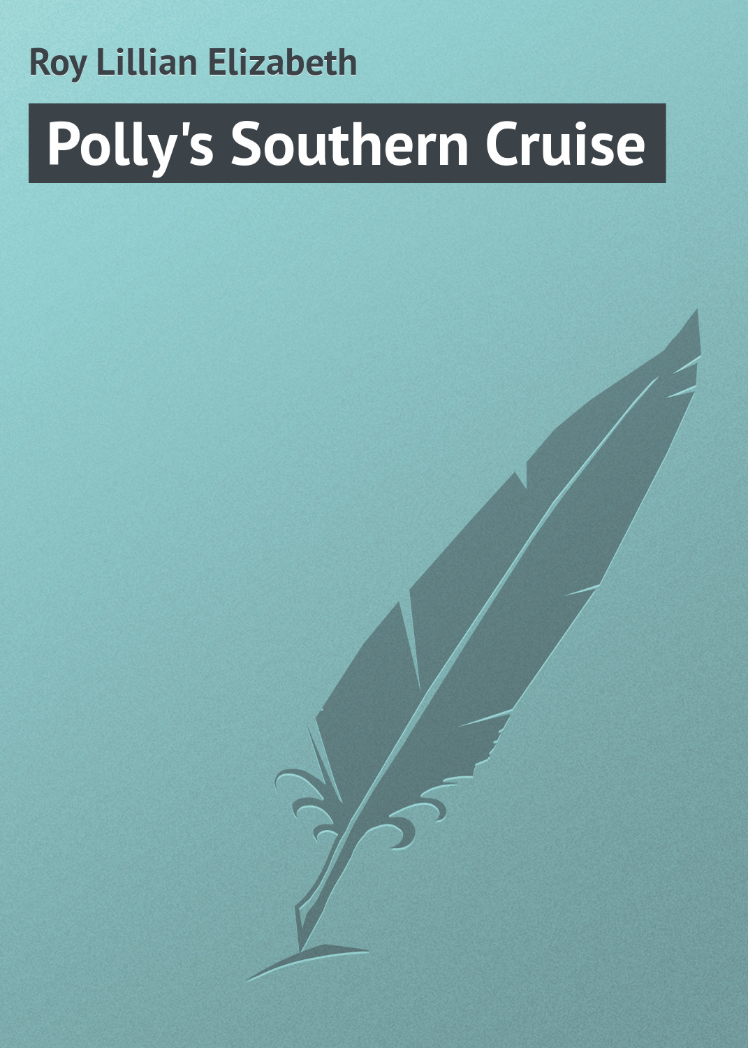 Polly\'s Southern Cruise
