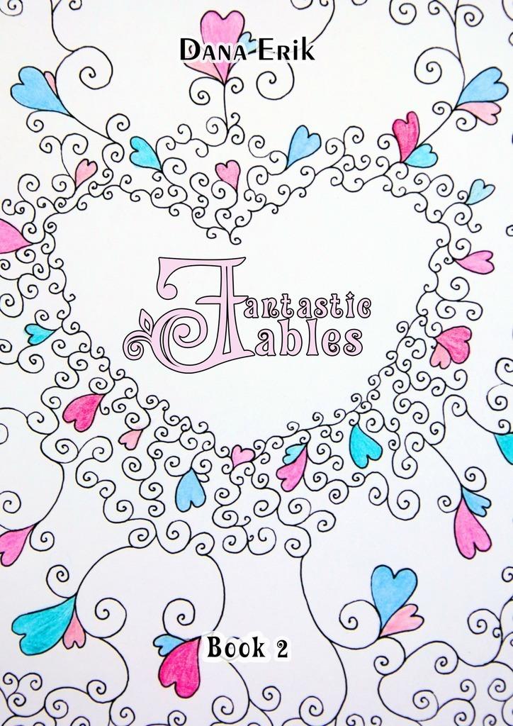 Fantastic Fables. Book2
