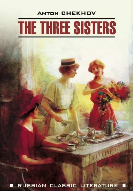 The Three Sisters \/ Три сестры