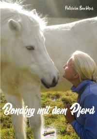 Bonding mit dem Pferd