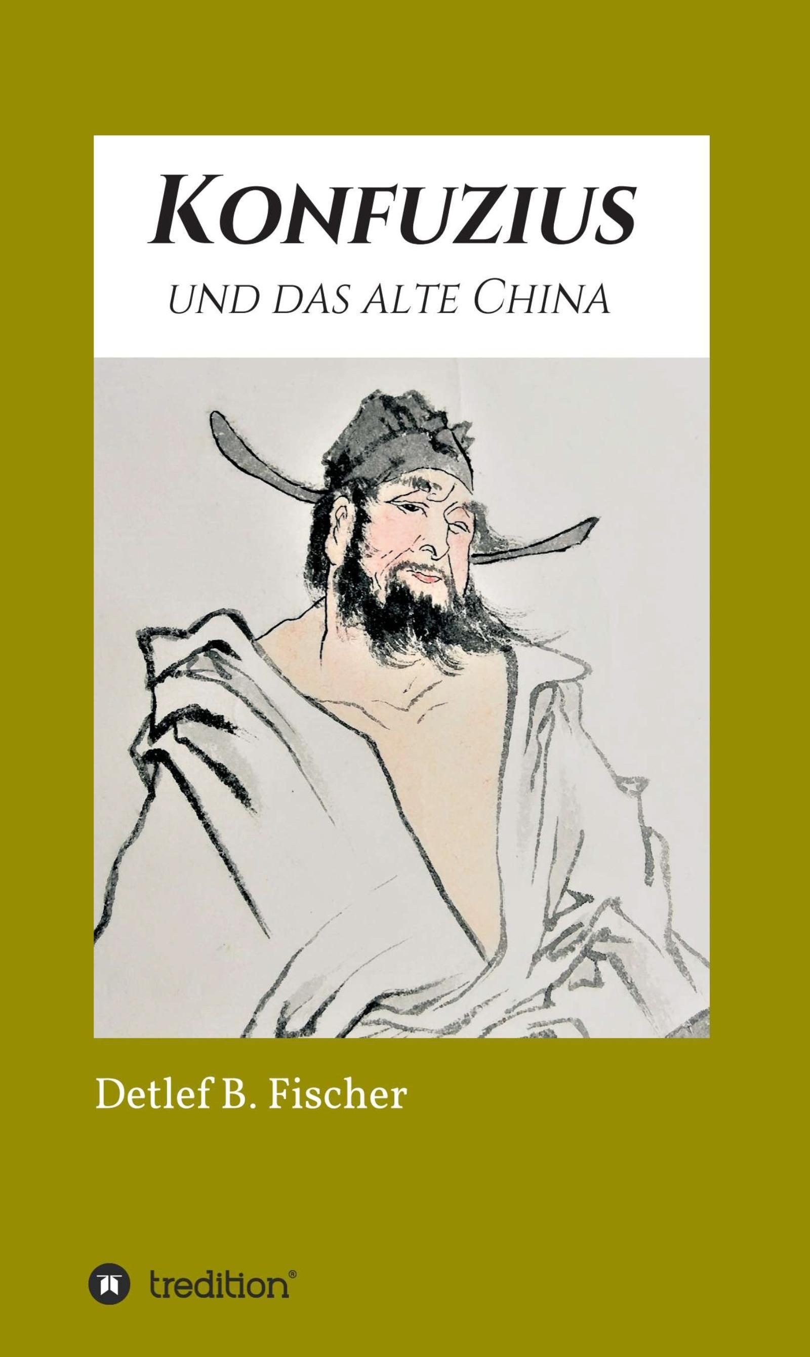 Konfuzius und das alte China