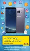 Dein Samsung Galaxy S8 und S8+