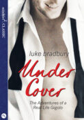 Undercover: The Adventures of a Real Life Gigolo