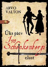 Üks päev Ivo Schenkenbergi elust